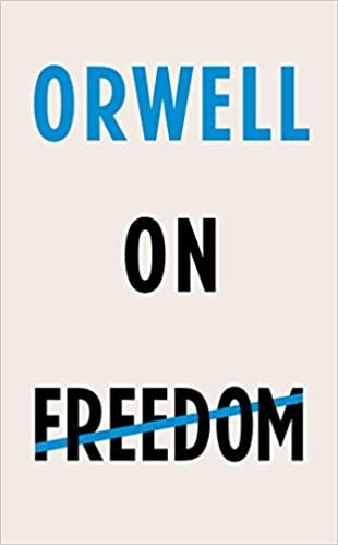 orwell-on-freedom