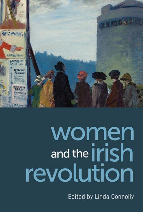 women-and-the-irish-revolution