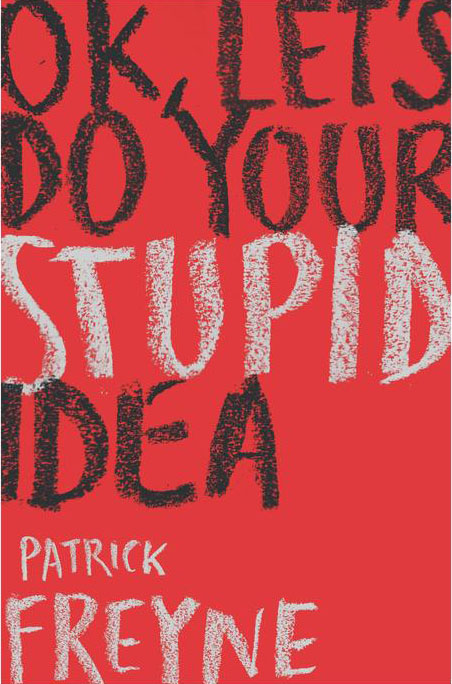 ok-lets-do-your-stupid-idea
