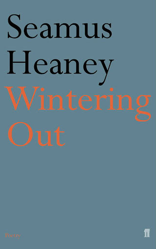 seamus-heaney-wintering-out