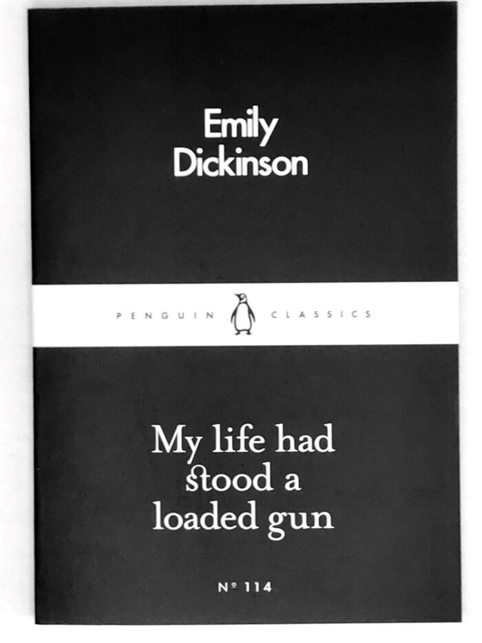 My Life Had Stood A Loaded Gun