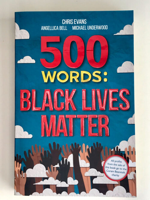 500 Words Black Lives Matter