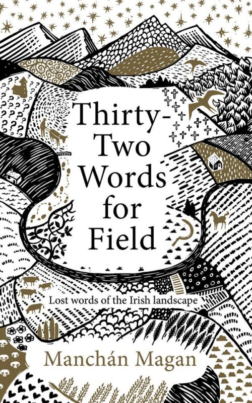 thirty-two-words-for-field