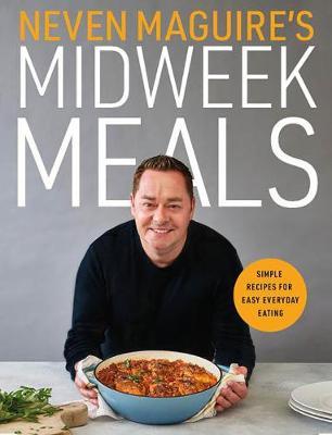 Neven-Maguires-Midweek-Meals