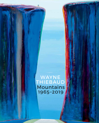 wayne-thiebaud-mountains